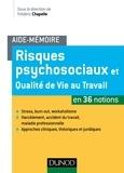 Frédéric Chapelle et Alain Acker - Risques psychosociaux et qualité de vie au travail en 36 notions.