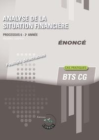 Analyse de la situation financière Processus 6 du BTS CG - Enoncé.pdf