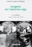 Frédéric Chapuis et Denis Régent - Imagerie de l'abdomen aigu.
