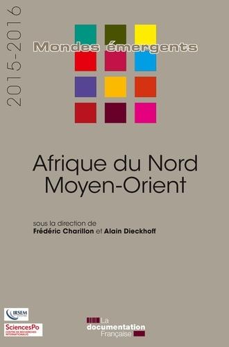 Frédéric Charillon et Alain Dieckoff - Afrique du Nord - Moyen-Orient.