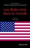 Frédéric Charillon et Célia Belin - Les Etats-Unis dans le monde.