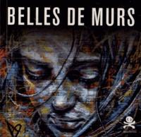 Frédéric-Charles Baitinger - Belles de murs.