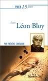 Frédéric Chassagne - Prier 15 jours avec Léon Bloy.