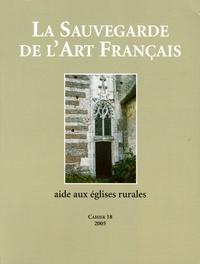 Frédéric Chasseboeuf et Philippe Le Stum - La Sauvegarde de l'art français - Aide aux églises rurales.