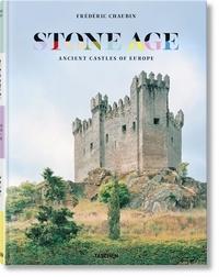 Frédéric Chaubin - Stone Age - Ancient castles of Europe.