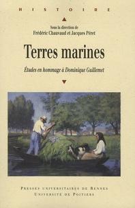 Frédéric Chauvaud et Jacques Péret - Terres Marines - Etudes en hommage à Dominique Guillemet.