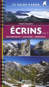 Frédéric Chevaillot - Ecrins - Volume 2, Briançonnais, Vallouise, Embrunais.