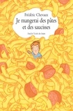 Fréderic Chevaux - Je mangerai des pâtes et des saucisses.
