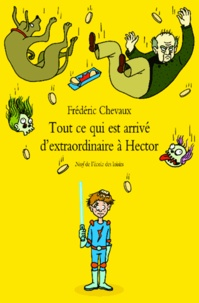 Tout ce qui est arrivé dextraordinaire à Hector.pdf