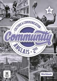 Frédéric Chotard et Kristell Dazy - Anglais 2de Community - Workbook  A2/B1.