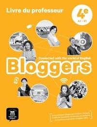 Frédéric Chotard et Bénédicte Kerg - Bloggers 4e A2>B1 - Livre du professeur.