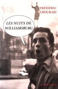 Frédéric Chouraki - Les Nuits de Williamsburg.