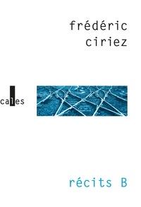 Frédéric Ciriez - Récits B.