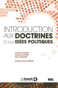 Frédéric Claisse et Maxime Counet - Introduction aux doctrines et aux idées politiques - Une approche structurale.