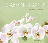 Frédéric Clément - Camouflages.