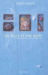 Frédéric Clément - Les Mille et Une Nuits - Histoire du portefaix avec les jeunes filles.