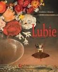 Frédéric Clément - Lubie - Le peintre des fleurs et son grain de folie.