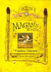 Frédéric Clément - Magasin zinzin - Pour fêtes et anniversaires.