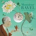 Frédéric Clément - Monsieur Ravel rêve sur l'ile d'Insomnie. 1 CD audio