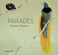 Frédéric Clément - Parades.