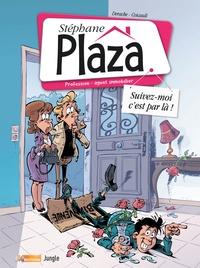 Frédéric Coicault et Jérôme Derache - Stéphane Plaza Tome 1 : Suivez-moi c'est par là !.