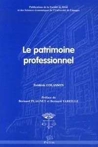 Frédéric Colasson - Le patrimoine professionnel.