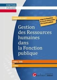 Frédéric Colin - Gestion des ressources humaines dans la fonction publique - Catégories A+, A et B.