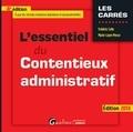 Frédéric Colin et Marie-Laure Messe - L'essentiel du contentieux administratif.