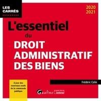 Frédéric Colin - L'essentiel du droit administratif des biens.