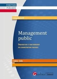 Frédéric Colin - Management public - Organisation et fonctionnement des administrations publiques.