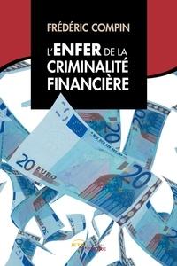 Galabria.be L'enfer de la criminalité financière Image