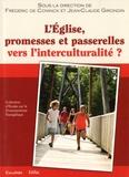Frédéric Coninck et Jean-Claude Girondin - L'Eglise, promesses et passerelles vers l'interculturalité ?.