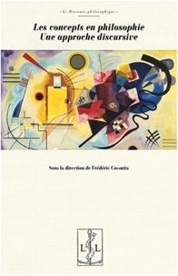 Frédéric Cossutta - Les concepts en philosophie - Une approche discursive.