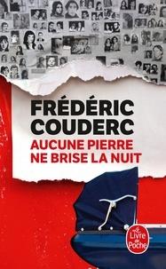 Téléchargement des collections de livres Kindle Aucune pierre ne brise la nuit MOBI in French 9782253259626
