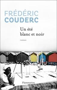 Frédéric Couderc - Un été blanc et noir.