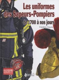 Frédéric Coune - Les uniforme des Sapeurs-Pompiers, de 1700 à nos jours.