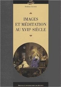Frédéric Cousinié - Images et méditation au XVIIe siècle.
