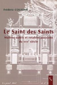 Le Saint des Saints - Maîtres-autels et retables parisiens du XVIIe siècle.pdf