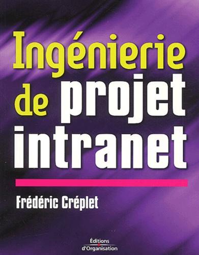 Frédéric Créplet - Ingénierie de projet intranet.