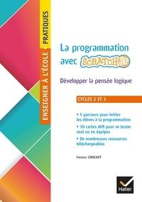 La programmation en classe avec ScratchJr cycles 2 et 3 - Développer la pensée logique.pdf