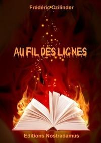 Frédéric Czilinder - Au fil des lignes.