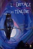 Frédéric Czilinder - L'héritage des ténèbres.