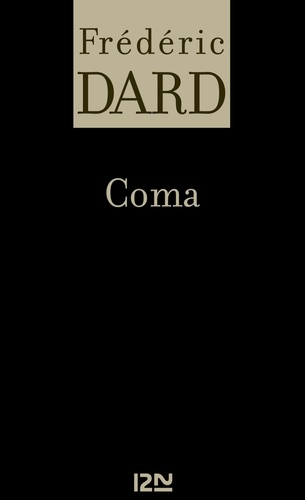 Frédéric Dard - FREDERIC DARD  : Coma.