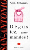 Frédéric Dard - Dégustez, gourmandes !.