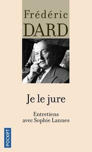 Frédéric Dard et Sophie Lannes - Je le jure.