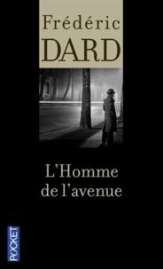 Frédéric Dard - L'Homme de l'avenue.