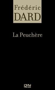 Frédéric Dard et Max-André Dazergues - La Peuchère.