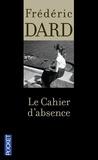 Frédéric Dard - Le cahier d'absence.