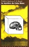Frédéric Dard - Le mystère du Cube Blanc.