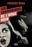 Frédéric Dard - Les confessions de l'ange noir.
